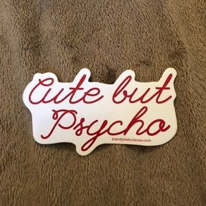 BRANDY MELVILLE CUTE BUT PSYCHO RED STICKER